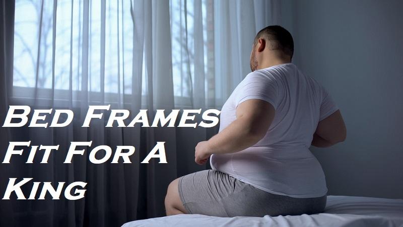 Heavy Duty King Bed Frames