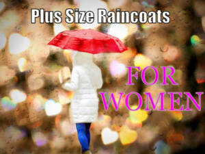 Oversized Raincoats For PLus Size Women
