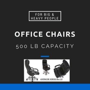 The Best Big And Tall Office Chairs With 500 Lbs Capacity