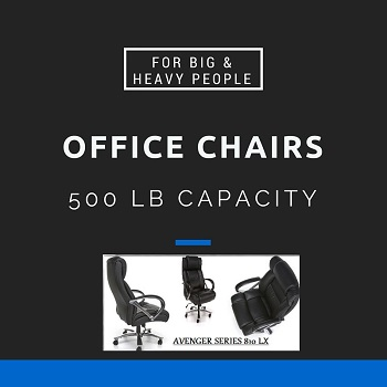 Big And Tall Office Chairs With 500 Lbs Capacity For Big Heavy People
