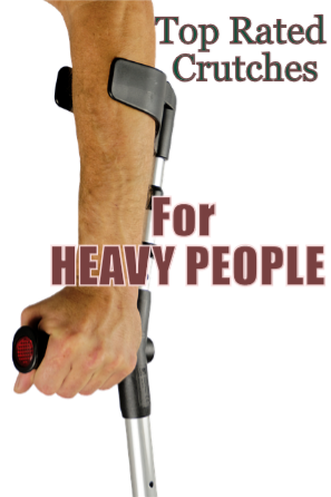 Extra Large Crutches For Heavy People