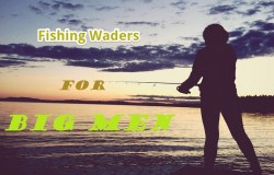 Extra Large Fishing Waders For Big Men