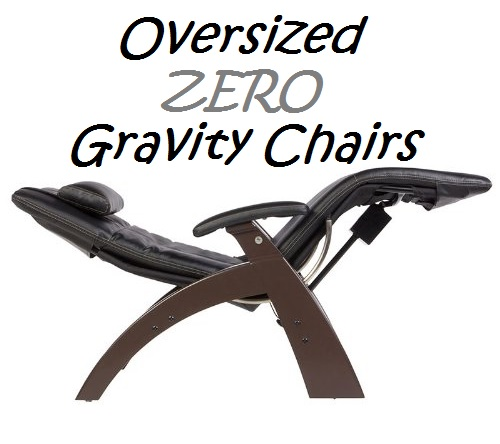 Padded Oversized Zero Gravity Chairs For Heavy People