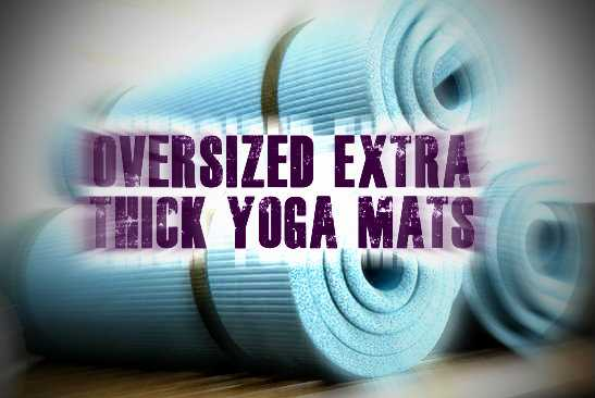Size appropriate yoga mats for overweight persons