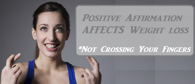 Positive Affirmations And Weight Loss