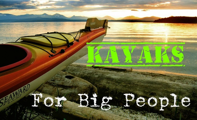 Best Large kayaks For Big People