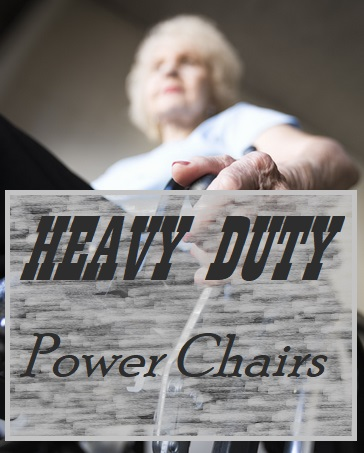Heavy Duty Power Chairs With High Weight Capacities