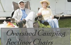 Oversized Reclining Camping Chairs & Beach Chairs