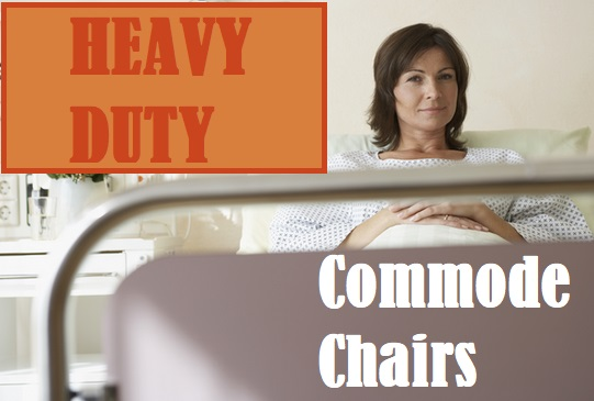 Extra Wide Heavy Duty Commode Chairs