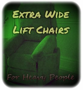 Phenomenal Extra Wide Lift Chairs For Big Heavy People Bralicious Painted Fabric Chair Ideas Braliciousco