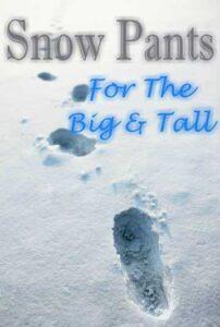 Big And Tall Snow Pants