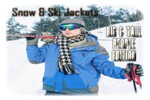 Big Tall Ski Jackets