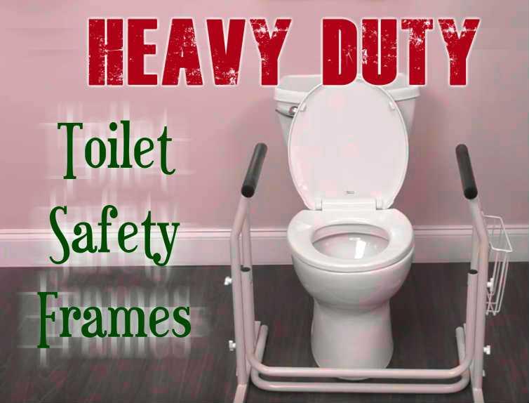 Heavy Duty Toilet Safety Frames