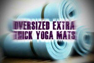 Oversized Yoga Mats For Large People