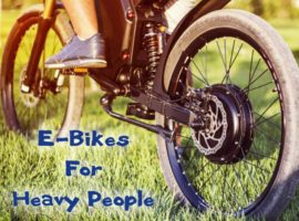 Best Electric Bikes For Heavy People