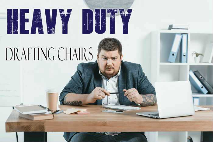 Heavy Duty Drafting Chairs