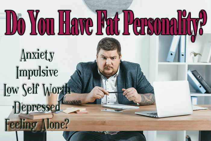 Do You Have Fat Personality