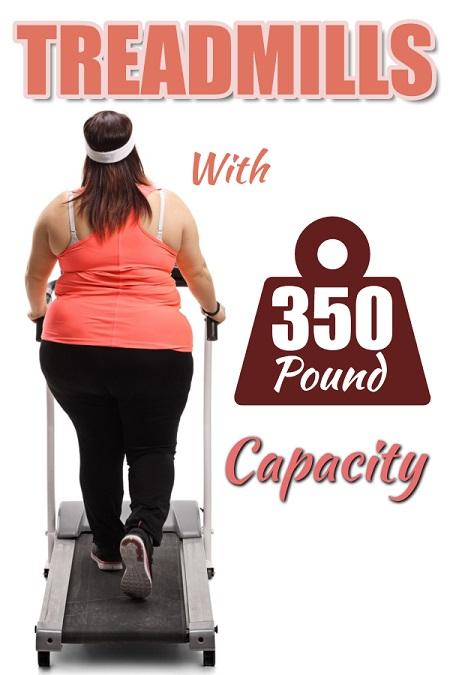 Treadmills 350 LB Capacity