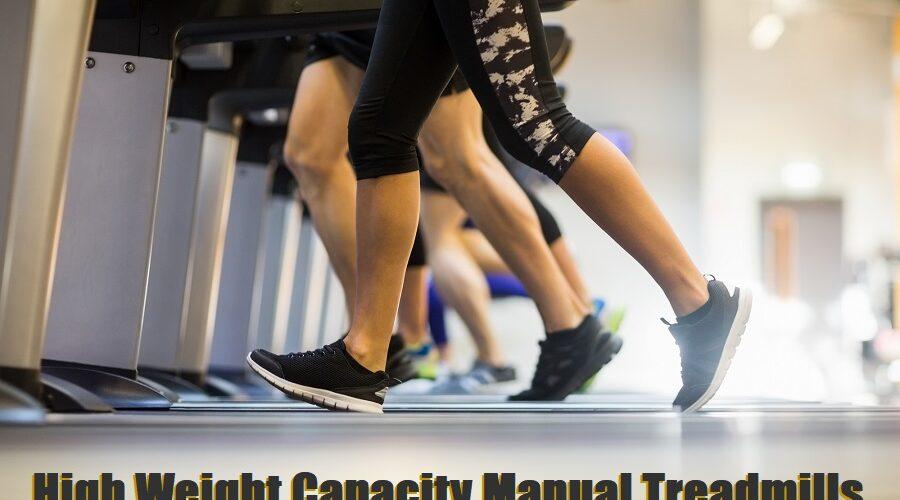 Manual Treadmills Heavy People